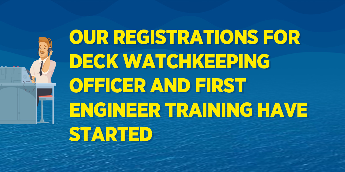our registrations for deck watchkeeping officer and first engineer training have started ekol denizcilik